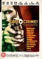 Eurocrime! The Italian Cop & Gangster Films that Ruled the 70s